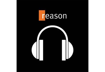 reason-magazine-podcast